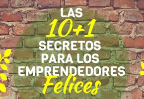 Los 10+1 secretos emprendedores felices_header