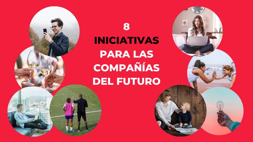 8 iniciativas para las compañías del futuro